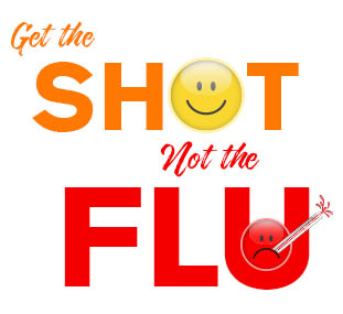 Get the Shot Not the Flu
